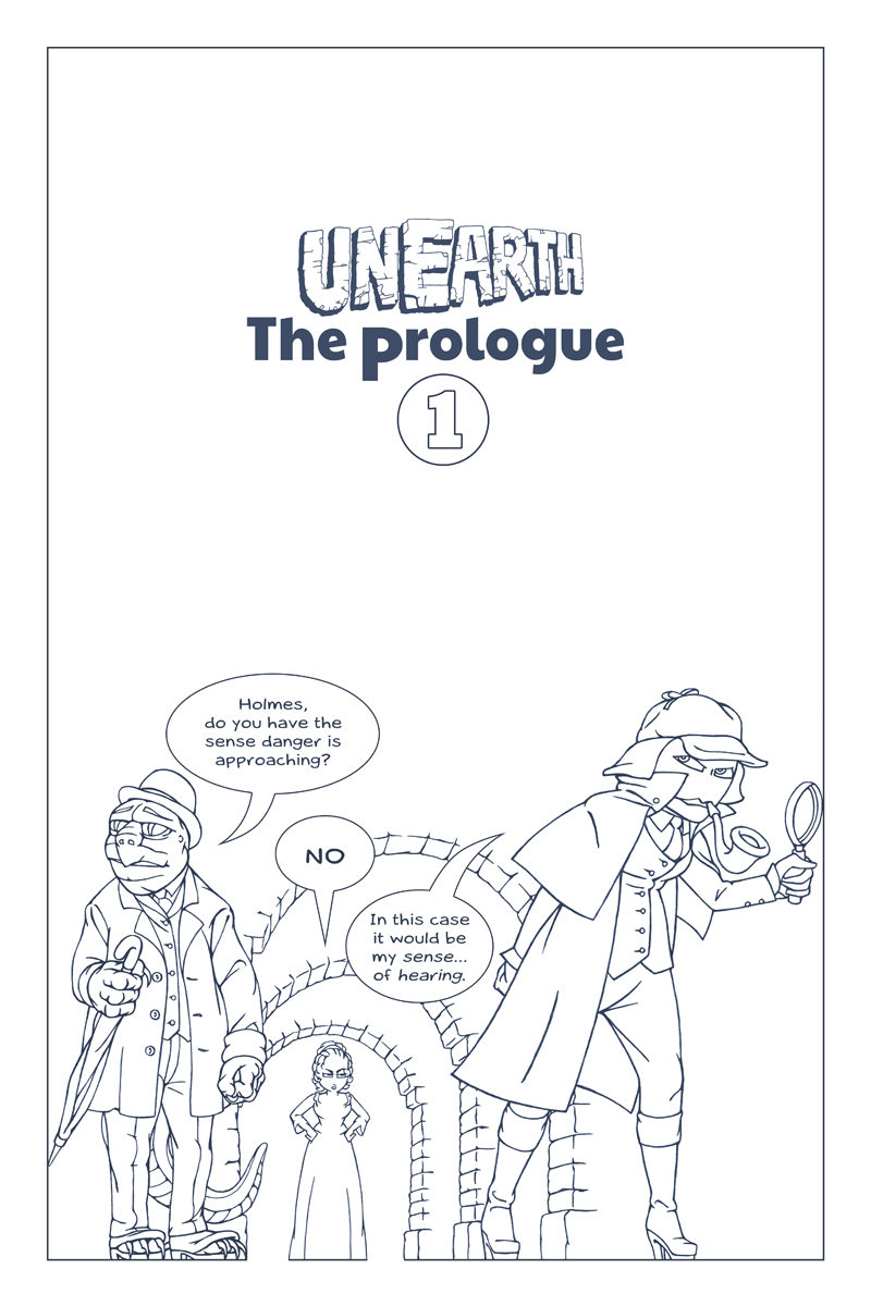 Unearth | Prologue Part 1