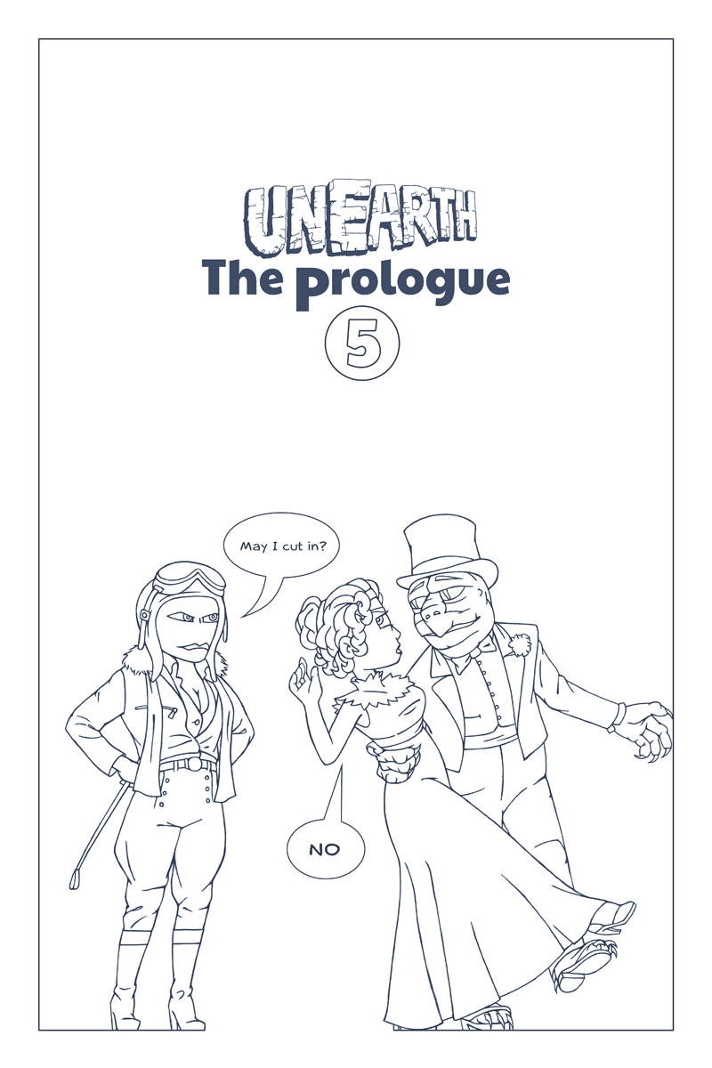 Unearth | Prologue Part 5